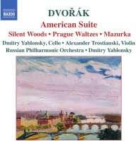 DVORAK: American Suite; Silent Woods; Prague Waltzes