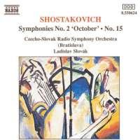 Shostakovich: Symphonies Nos. 2 and 15