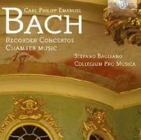 C.P.E. Bach: Recorder Concertos - Chamber Music