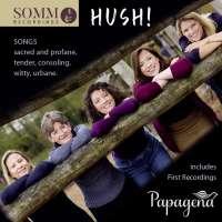 Hush! - Songs