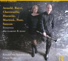 Arnold/ Bacri/ Chevreuille: Sonatinas for Clarinet & Piano