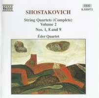 SHOSTAKOVICH: String Quartets Vol. 2, Nos. 1, 8 and 9