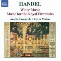Handel: Water Music, Music for the Royal Fireworks
