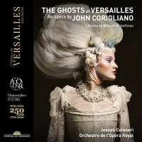 Corigliano: The Ghosts of Versailles