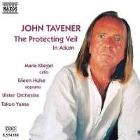 TAVENER: The Protecting Veil; In Alium