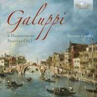 Galuppi: 6 Harpsichord Sonatas Op. 1