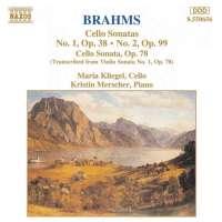 Brahms: Cello Sonatas Opp. 38, 78, 99