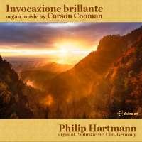Invocazione brillante - organ music by Carson Cooman