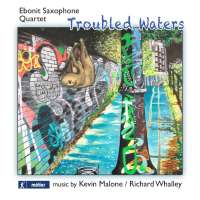 Troubled Waters – music for saxophone quartet