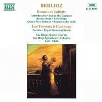 BERLIOZ: Romeo et Juliette, Les Troyens a Carthage