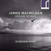 MacMillan: Organ Works