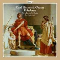 Graun: Polydorus, Opera in 5 Acts