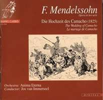 Mendelssohn: The Wedding of Camacho - Opera in two acts