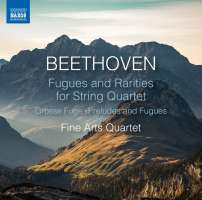 Beethoven: Fugues and Rarities for String Quartet