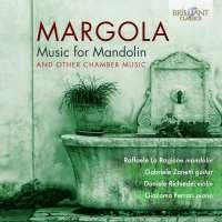 Margola: Music for Mandolin & other Chamber Music