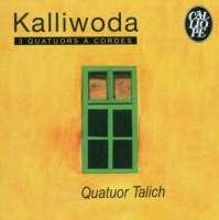 Kalliwoda: 3 Quatours a cordes
