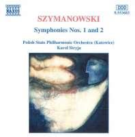 SZYMANOWSKI: Symphonies 1  & 2