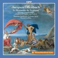 Offenbach: Le Royaume de Neptune