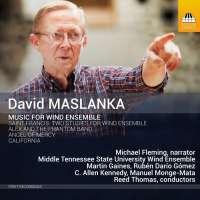 Maslanka: Music for Wind Ensemble