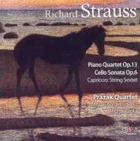 Strauss: Piano Quartet Op.13, Cello Sonata Op.6
