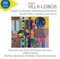 Villa-Lobos: Guitar Concerto; Harmonica Concerto
