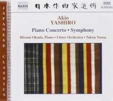 YASHIRO: Piano Concerto; Symphony