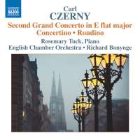 Czerny: Second Grand Concerto; Concertino; Rondino