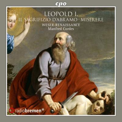 Leopold I: Il Sagrifizio d'Abramo; Miserere