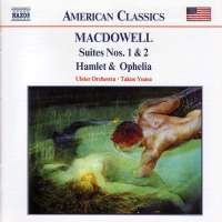 MACDOWELL: Orchestral Suites