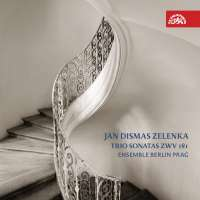 Zelenka: Trio Sontas ZWV 181