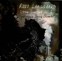 Langgaard: String Quartets Vol. 1