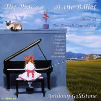 The Piano At The Ballet Vol. II - Poulenc; Debussy; Stravinsky; ...