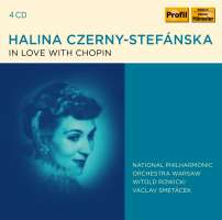 Halina Czerny-Stefańska - In Love with Chopin