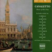 CANALETTO - MUSIC OF HIS TIME