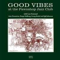 Good Vibes At The Pawnshop Jazz Club