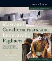 MASCAGNI; Cavalleria Rusticana / LEONCAVALLO; Pagliacci