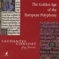 The Golden Age of the European Polyphony