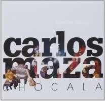 Carlos Maza: Chocala