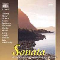SONATA - Classical Favourites for Relaxing and Dreaming