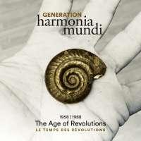 Generation Harmonia Mundi - The Age of Revolutions, 1958 / 1988