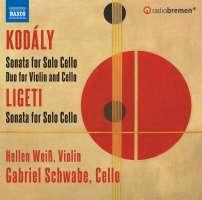 Kodaly; Ligeti: Cello Sonatas