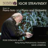 Stravinsky: Music for Solo Piano and Piano and Orchestra