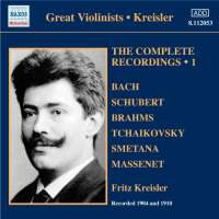 Great Violinists - Kreisler: Complete Recordings Vol. 1, nagr. 1904 & 1910