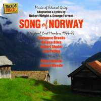Grieg: Song of Norway - Music of Edvard Grieg, Adaptation and lyrics by Robert Wright & George Forrest