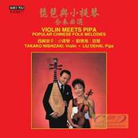 Violin Meets Pipa - Popular Chinese Folk Melodies