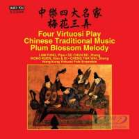 Four Virtuosi Play Chinese Traditional Music - Plum Blossom Melody