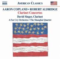 Copland, Aldrige: Clarinet Concertos