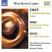 Orff: Carmina Burana Suite / Bird: Serenade / Reed: La fiesta mexicana