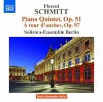 Schmitt: Piano Quintet op. 51, À tour d'anches, Op. 97