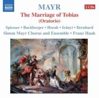 Mayr: Tobiae matrimonium (The Marriage of Tobias)